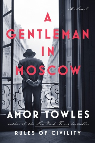 Book Review:A Gentleman in Moscow by Amor Towles