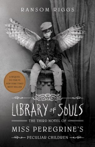 Book Review: Library of Souls (Miss Peregrine's Peculiar Children #3