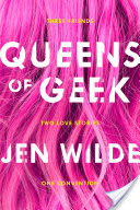 Book Review Queens of Geek by:by Jen Wilde