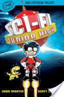 Book Review:Sci-Fi Junior High by John Martin, Scott Seegert