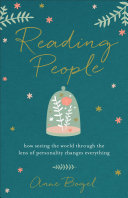 Book Review: Reading People: How Seeing the World through the Lens of Personality Changes Everything by Anne Bogel