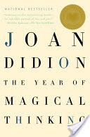 Book Review:The Year of Magical Thinking by Joan Didion